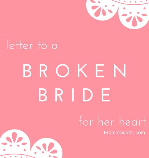 Letter To A Broken Bride