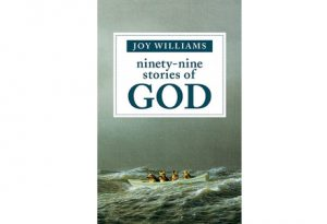 Cover of Ninety-Nine Stories of God by Joy Williams