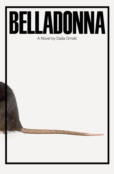 The cover of Belladonna by Daša Drndić