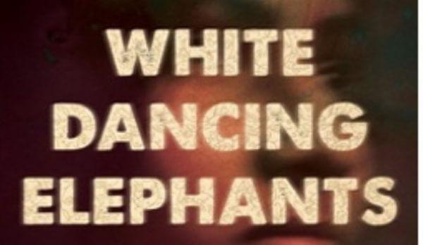 White Dancing Elephants by Chaya Bhuvaneswar book cover
