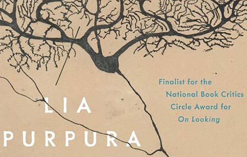 ALL THE FIERCE TETHERS by Lia Purpura
