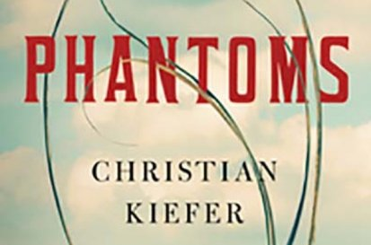 PHANTOMS by Christian Kiefer