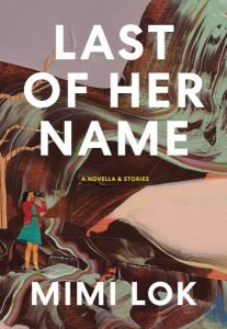 Cover of the book Last of Her Name by Mimi Lok