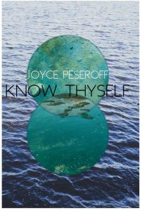 Know Thyself, Poetry Collection by Joyce Peseroff
