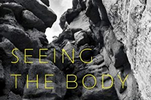 Cover of Seeing the Body by Rachel Eliza Griffiths
